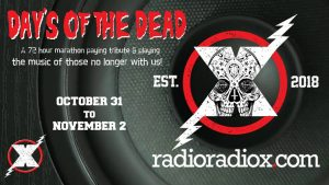 Radio Radio X and Days Of The Dead