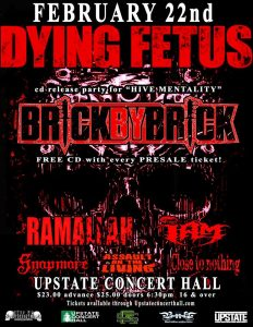 Jan. 22nd CD Release Party, Dying Fetus headlining.